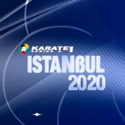 2020 Karate 1-Series A Istanbul - CANCELLED