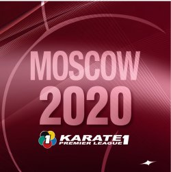 2020 Karate 1-Premier League Moscow - CANCELLED
