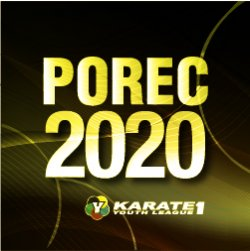 2020 Karate 1, Youth League Porec - CANCELLED