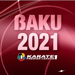2021 Karate 1-Premier League Baku