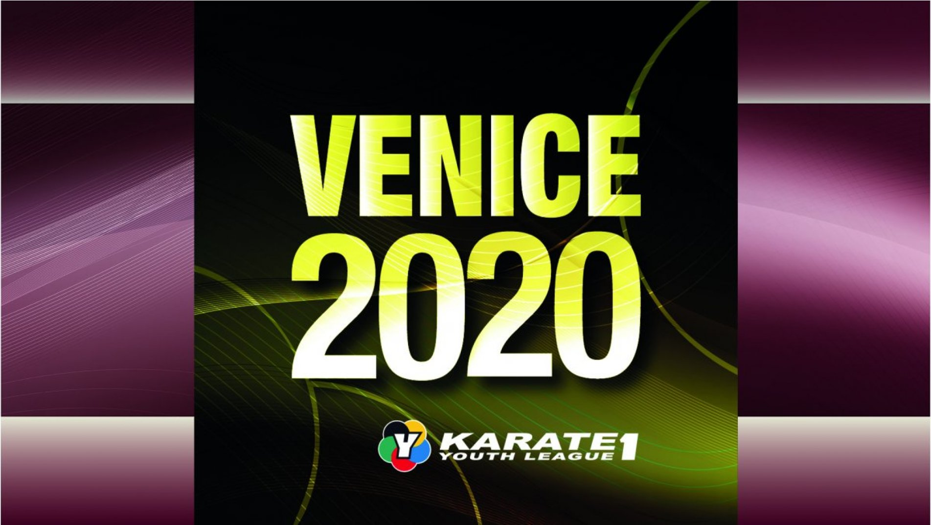 Official bulletin of Karate 1-Youth League Venice launched