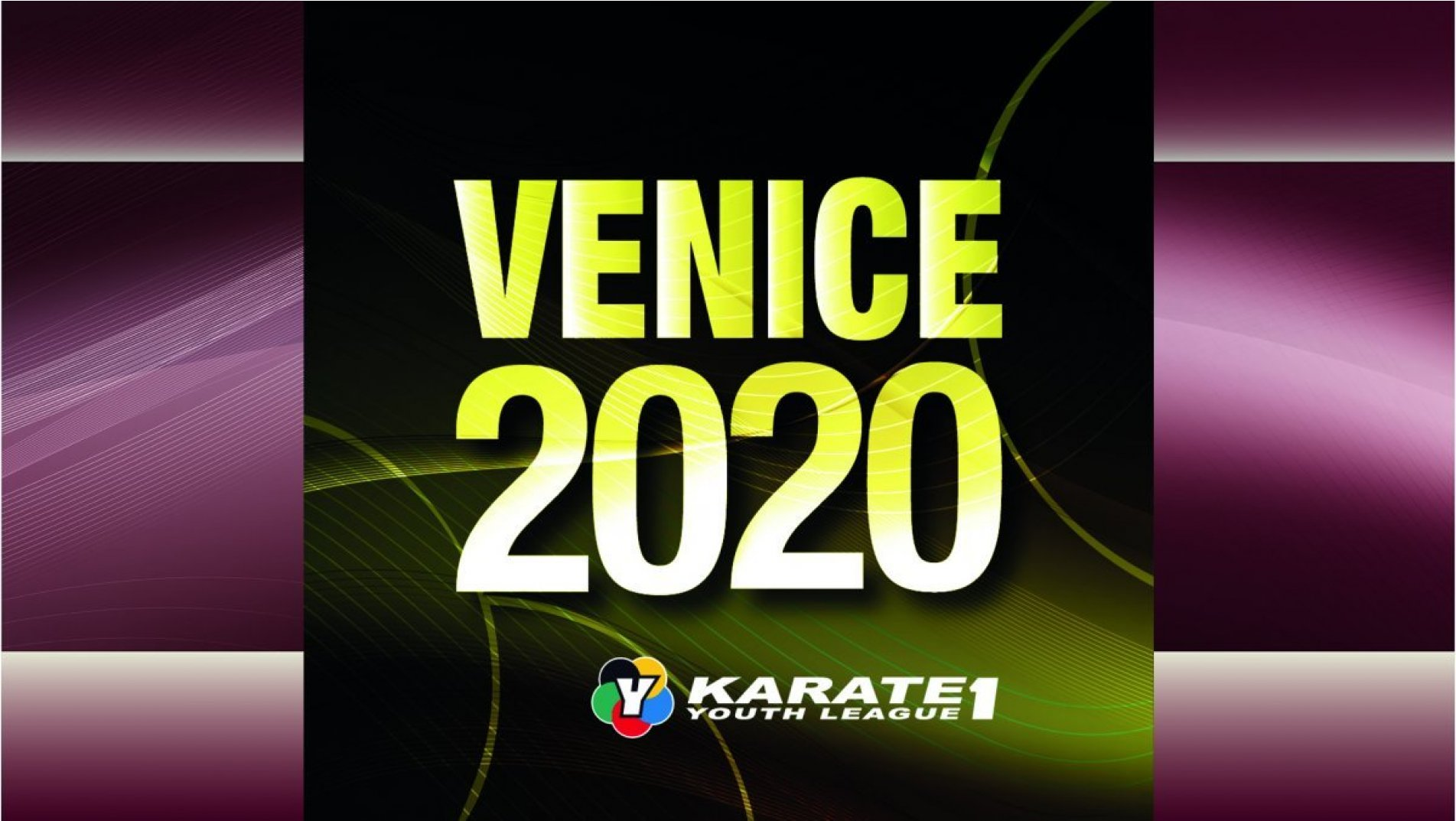 Karate 1 Youth League Venice cancelled
